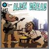 Alien Dread - Camel Hunch mix