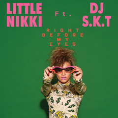 Right Before My Eyes ft DJ S.K.T