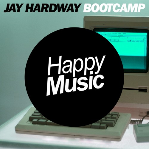 Jay Hardway - Bootcamp (Radio Edit)