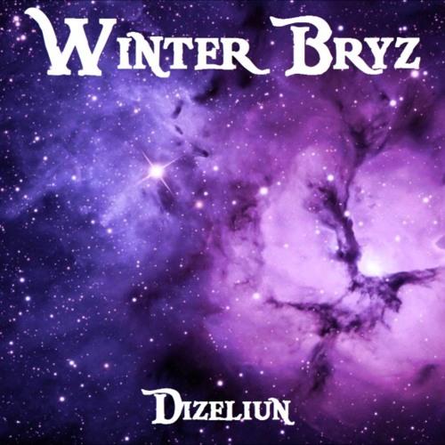 【Dizeliun】- Winter Bryz