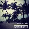 Robin Schulz - Summerbreeze [DJ-Mix]
