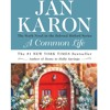 A Common Life by Jan Karon, read by Dana Ivey