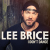 Lee Brice - I Don't Dance album artwork