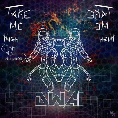 Take Me High (Feat. Mel Hudson)