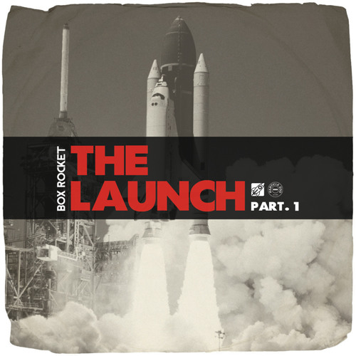 Box Rocket - The Launch Pt.1