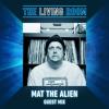 Mat The Alien - Guest Mix