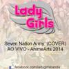 Lady Girls - Seven Nation Army - AnimeArts 2014