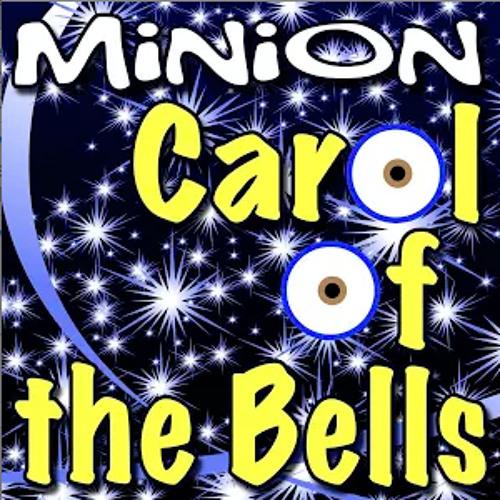 Carol Of The Bells - Minion Ringtones by Ringtone Mafia Ringtones | Free Listening on SoundCloud