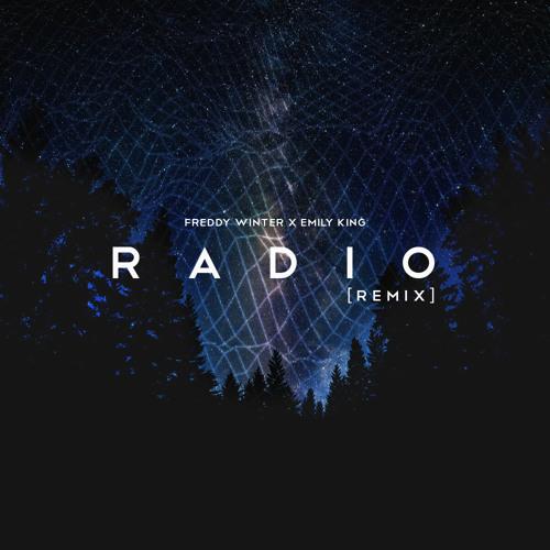 Freddy Winter X Emily King - Radio (Remix)