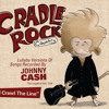 Cradle Rock -  Lullaby Versions Of Songs Recorded By Johnny Cash - I Walk The Line