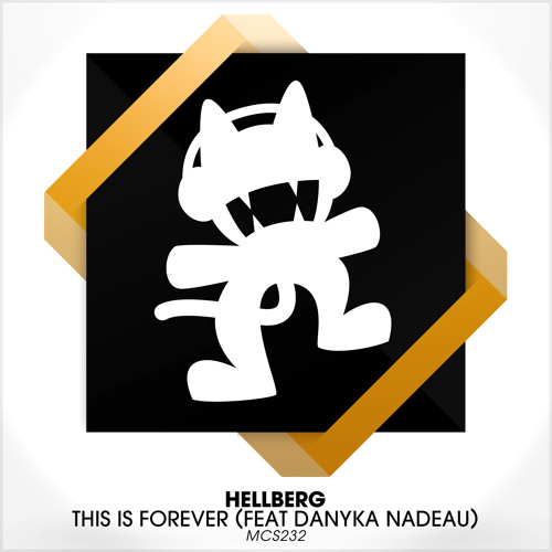 Hellberg - This Is Forever (Feat. Danyka Nadeau)