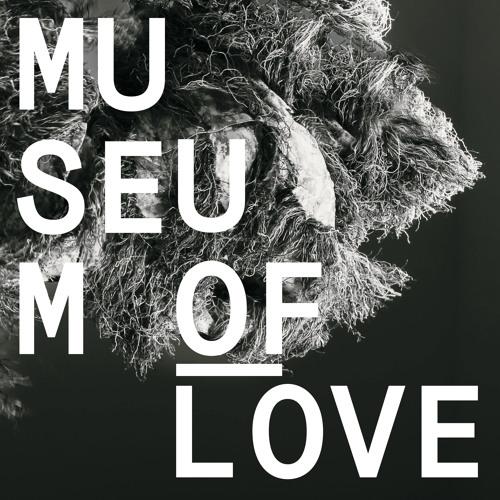 Museum of Love - In Infancy