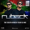 Ruback - The South Africa Tour mix *Free Download*