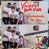 The Vamps ft. Demi Lovato - Somebody To You | #ConceptCoverThursday
