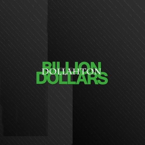 Billion Dollars - Dollahton