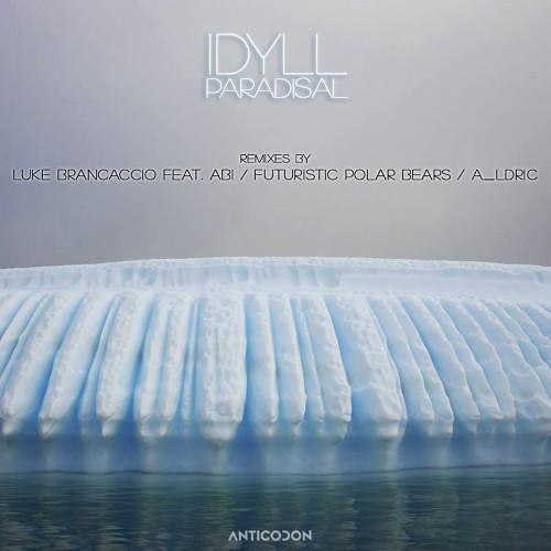 LUKE BRANCACCIO PRESENTS IDYLL: PARADISAL (STOP THE CLOCK REMIX)