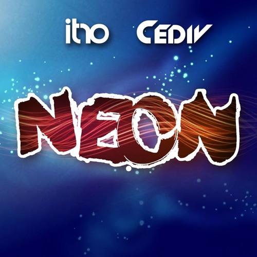 Itro & Cediv - Neon