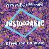 R3hab ft. Eva Simons - Unstoppable (DON GARRIDO Remix)