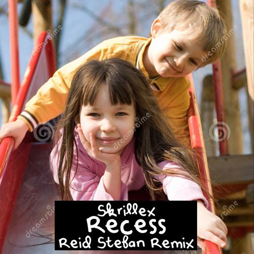 Skrillex - Recess (Reid Stefan Remix)