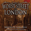 Fiona Rule: The Worst Street in London (Extract: Jack the Ripper)