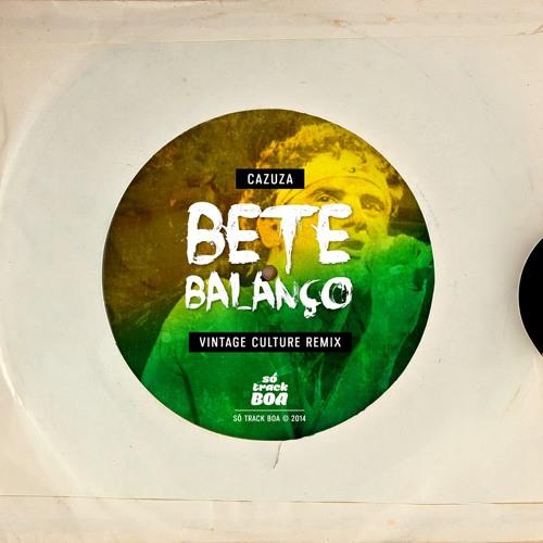 Cazuza - Bete Balanco (Vintage Culture Remix)