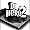 THE REAL ANDRE LEE - DJ HERO 2 MIXTAPE  6.10 .2014