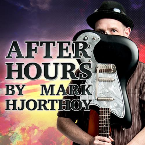 After Hours by Mark Hjorthoy