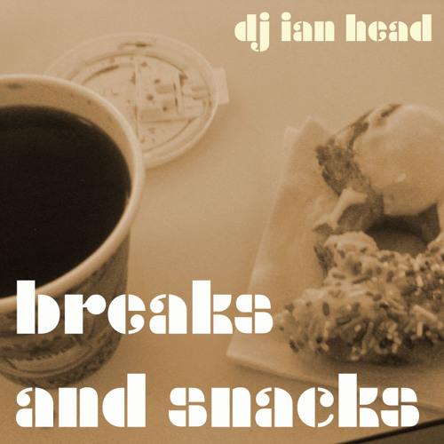 Breaks and Snacks (mixtape)