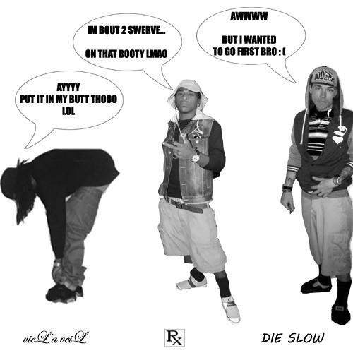 """Die Slow (DieHard Diss)"" - vieL'a veiL"