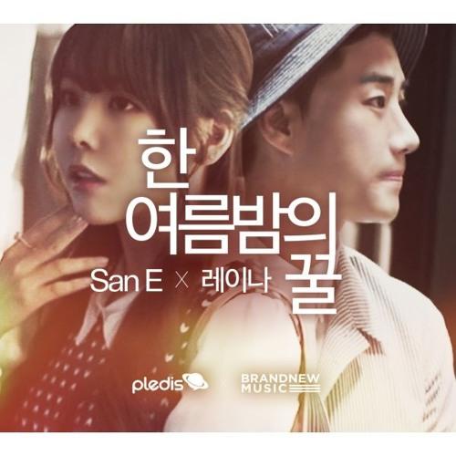 San E & Raina - 한여름밤의 꿀 (A Midsummer Night's Sweetness)