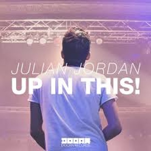 Julian Jordan - Up In This (Corvo Edit)[FREE DOWNLOAD] **Pitched Version**