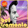 BENGI - BEL TRAMONTO (Mundial Bossa RMX)