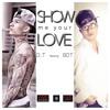 SHOW ME YOUR LOVE - D.T ft BDT