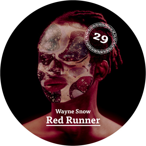 Red Runner EP :: Wayne Snow :: Tartelet Records 2014