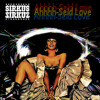 Sirkus Sirkuz - 'Ahhhh-Seid Love' *** FREE DOWNLOAD ***