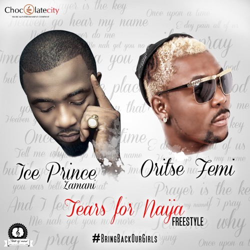 Ice Prince Ft Oritse Femi -Tears For Naija