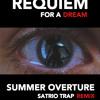 Requiem For A Dream - Summer Overture (Satrio Trap Remix)