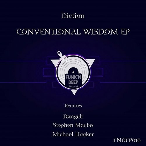 Diction - Conventional Wisdom (Stephen Macias Remix)