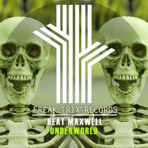 Heat Maxwell - UnderWorld