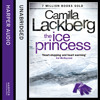 The Ice Princess, By Camilla Lackberg, Read by Robin Bowerman