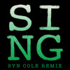 SING [Syn Cole Remix]