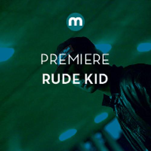 Premiere: Rude Kid feat Tanya Valensi