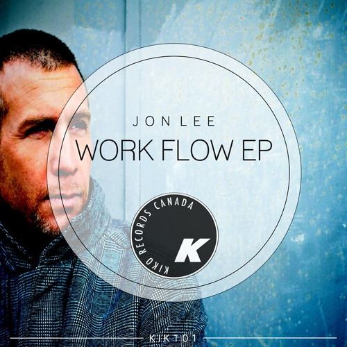 Jon Lee - Work FLow EP - Preview - Kiko Records