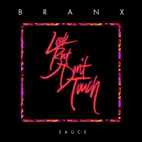 BRANX - Sauce [Thissongissick.com Exclusive Download]