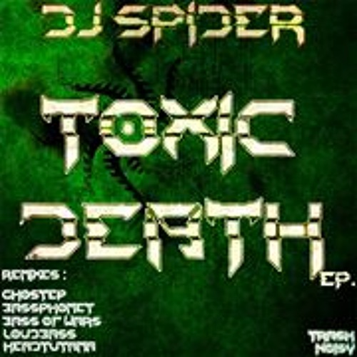 Dj SpideR - Toxic Death EP ( Preview )