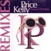 JayB Ft.Kelly Price - Friend Of Mine (Remix)