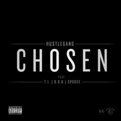 Hustle Gang - Chosen (feat. T.I., B.o.B. & Spodee)