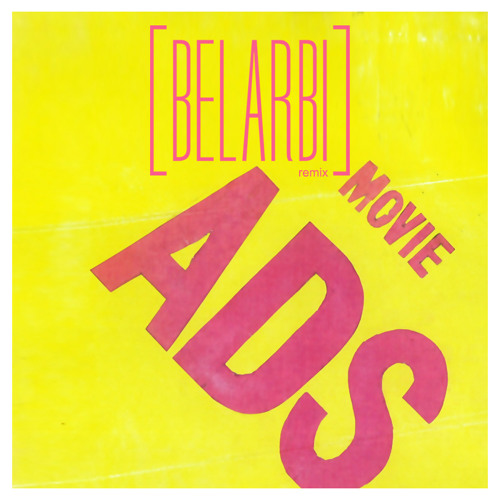 MOVIE - ADS (Belarbi Remix)