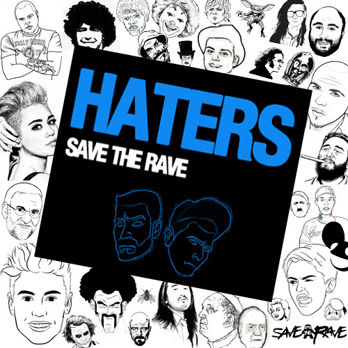 Save The Rave - Haters (Original Mix)