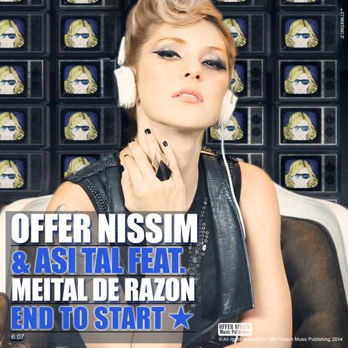 Offer Nissim & Asi Tal Feat. Meital De Razon - End To Start